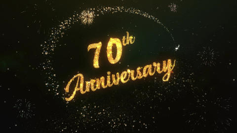 70th Anniversary Greeting Text Made from Sparklers Light Colorfull Firework Animation