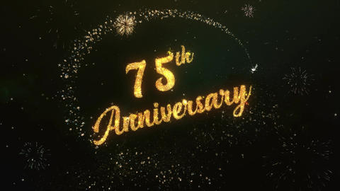 75th Anniversary Greeting Text Made from Sparklers Light Colorfull Firework Animation