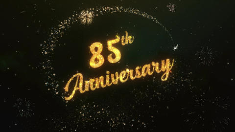 85th Anniversary Greeting Text Made from Sparklers Light Colorfull Firework Animation