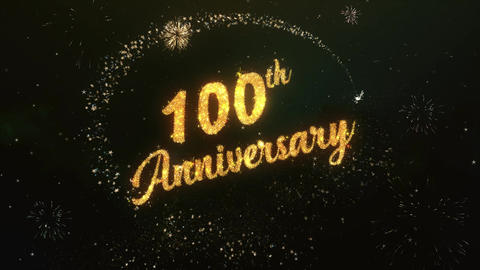 100th Anniversary Greeting Text Made from Sparklers Light Colorfull Firework Animation