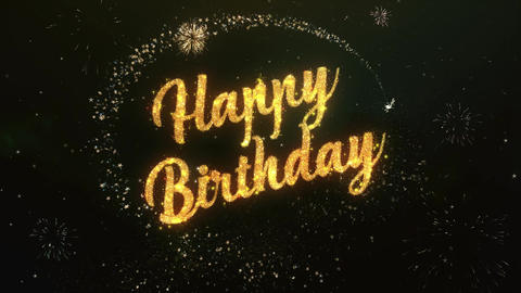 Happy birthday Greeting Text Made from Sparklers Light Colorfull Firework Animation