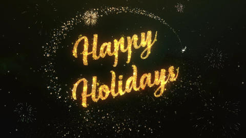 Happy holiday Greeting Text Made from Sparklers Light Colorfull Firework Animation