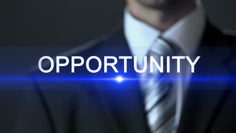 Opportunity, man in business suit touching screen, future possibility, chance Live Action