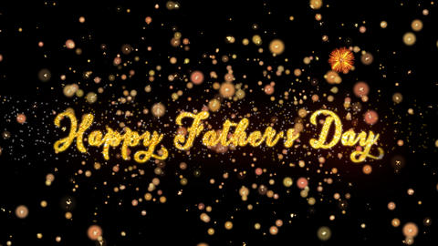 Happy Father's Day Abstract particles and glitter fireworks greeting card Animation
