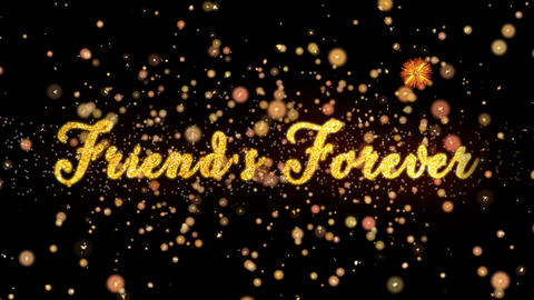 Friend's Forever Abstract particles and glitter fireworks greeting card Animation
