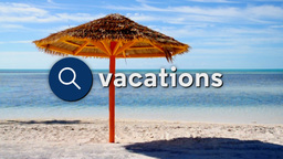 Searching for Tropical Vacations Footage