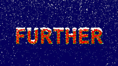 New Year text text FURTHER. Snow falls. Christmas mood, looped video. Alpha Animation