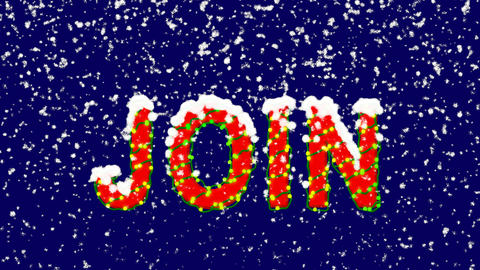 New Year text text JOIN. Snow falls. Christmas mood, looped video. Alpha channel Animation