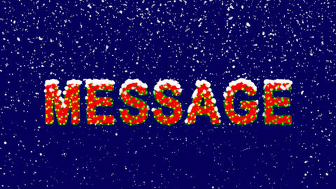 New Year text text MESSAGE. Snow falls. Christmas mood, looped video. Alpha Animation