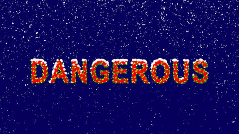 New Year text text DANGEROUS. Snow falls. Christmas mood, looped video. Alpha Animation