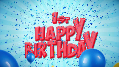 02. 1st Happy Birthday Greeting and Wishes with Balloons, Confetti Looped Motion Footage