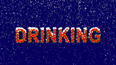 New Year text text DRINKING. Snow falls. Christmas mood, looped video. Alpha Animation