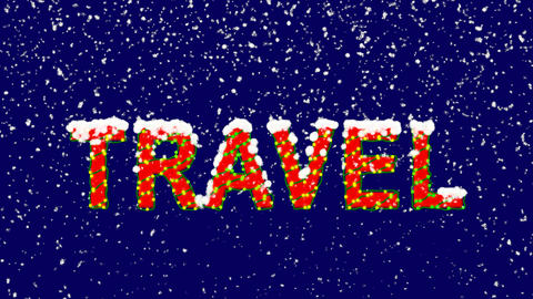 New Year text text TRAVEL. Snow falls. Christmas mood, looped video. Alpha Animation