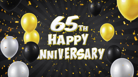 57. 65th Happy Anniversary Black Greeting and Wishes with Balloons, Confetti Live Action