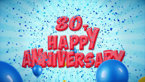 64. 80th Happy Anniversary Red Greeting and Wishes with Balloons, Confetti Footage