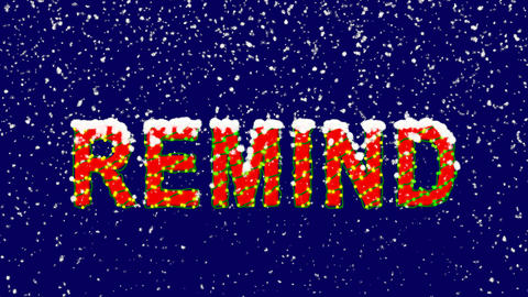 New Year text text REMIND. Snow falls. Christmas mood, looped video. Alpha Animation