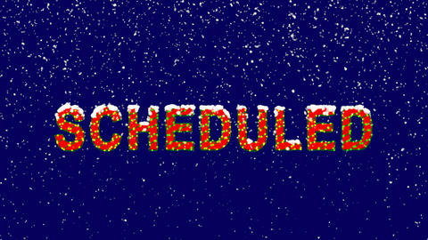New Year text text SCHEDULED. Snow falls. Christmas mood, looped video. Alpha Animation