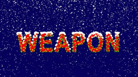 New Year text text WEAPON. Snow falls. Christmas mood, looped video. Alpha Animation