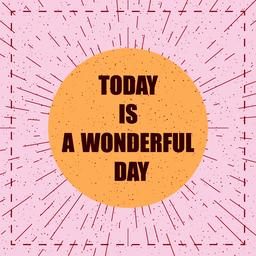 Motivation Quotes A wonderful day Vector ベクター