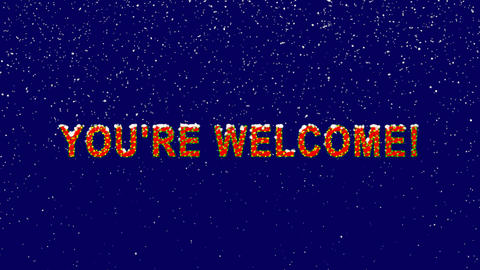 New Year text common expression YOU'RE WELCOME!. Snow falls. Christmas mood, Animation
