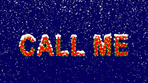 New Year text common expression CALL ME. Snow falls. Christmas mood, looped Animation