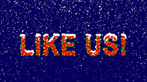 New Year text common expression LIKE US!. Snow falls. Christmas mood, looped Animation