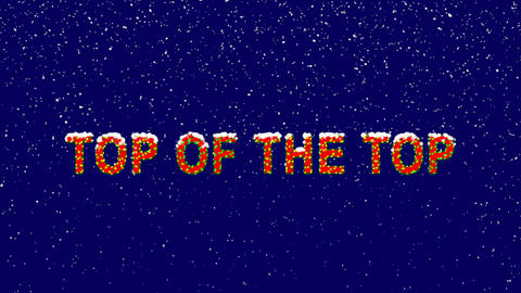 New Year text best TOP OF THE TOP. Snow falls. Christmas mood, looped video. Animation