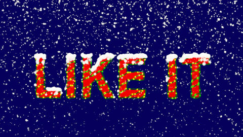 New Year text common expression LIKE IT. Snow falls. Christmas mood, looped Animation