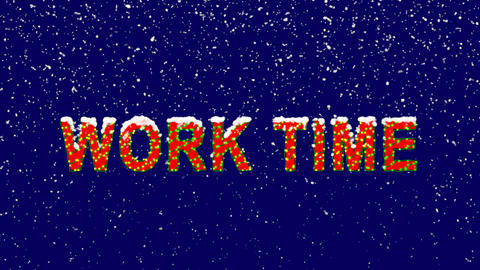 New Year text common expression WORK TIME. Snow falls. Christmas mood, looped Animation