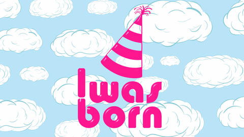 Was born pink on cloud Animation