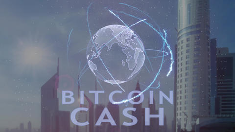 Bitcoin cash text with 3d hologram of the planet Earth against the backdrop of Live Action
