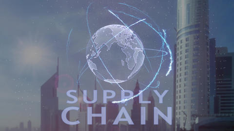 Supply Chain text with 3d hologram of the planet Earth against the backdrop of Live Action