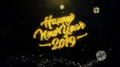 Happy New Year 2019 written gold particles Exploding Fireworks Display Live Action