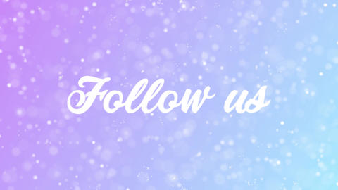 Follow us Greeting card text with beautiful snow and stars particles Animation