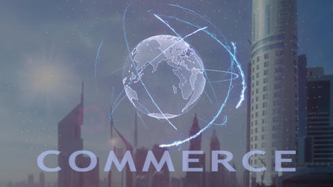 Commerce text with 3d hologram of the planet Earth against the backdrop of the Footage