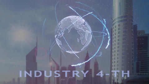 Industry 4-th text with 3d hologram of the planet Earth against the backdrop of Live Action