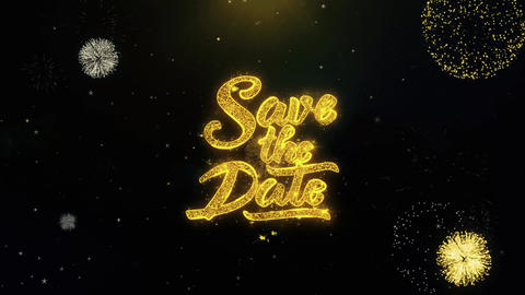 Save the Date Written Gold Particles Exploding Fireworks… Stock Video Footage