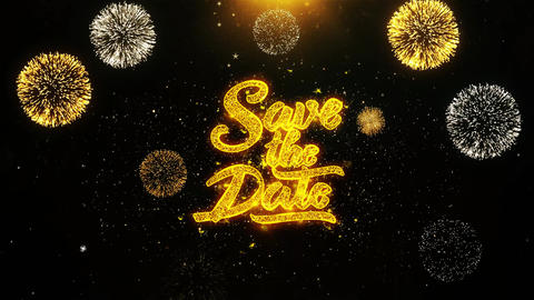 Save the Date Wishes Greetings card, Invitation, Celebration Firework Looped Live Action