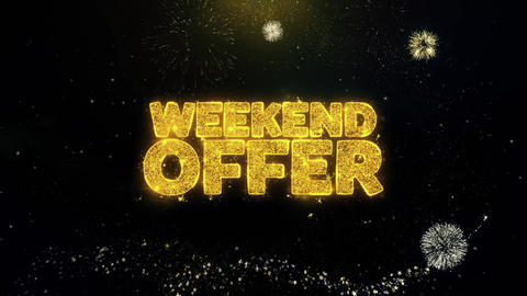 Weekend Offer Written Gold Particles Exploding Fireworks Display Live Action