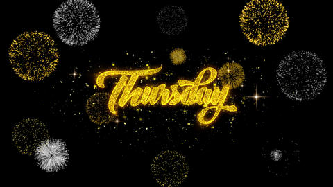 Thursday Golden Text Blinking Particles with Golden Fireworks Display Footage