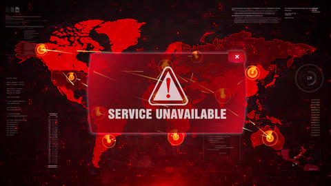 Service Unavailable Service Unavailable Alert Warning Attack on Screen World Map Footage