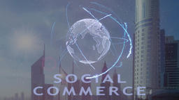 Social commerce text with 3d hologram of the planet Earth against the backdrop Footage