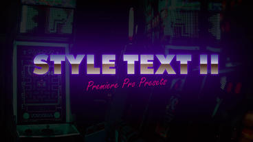 Style Text II Premiere Pro Effect Preset