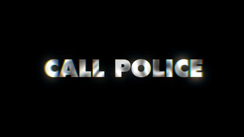 Call police - text animation motion typographics art visual vj clip Live Action