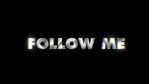 Follow me - text animation motion typographics art visual vj clip Live Action
