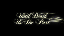 A set of 6 Wedding Titles / intros Two Become One, True Love, Until Death Us Do CG動画素材