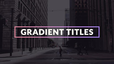 Gradient Titles Motion Graphics Template
