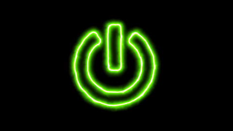 The appearance of the green neon symbol power off. Flicker, In - Out. Alpha Animation