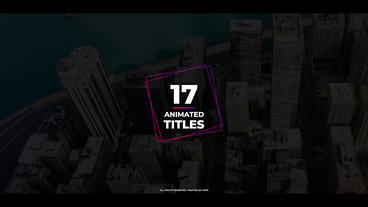 17 Animated Titles Motion Graphics Template