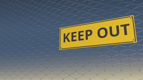 KEEP OUT sign an a mesh wire fence against blue sky. 3D animation Live Action